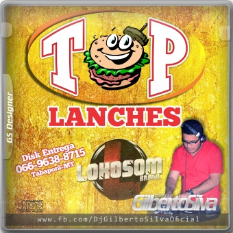 CD TOP LANCHES - TABAPORÃ-MT - DJ GILBERTO SILVA