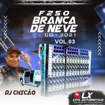 F250 Trucadona Vs Dj Chicão 2021