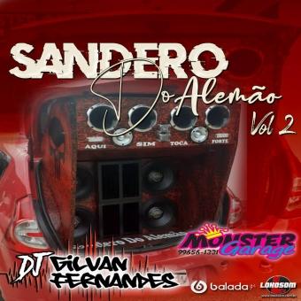 Sandero Do Alemao Vol02 - DJ Gilvan Fernandes