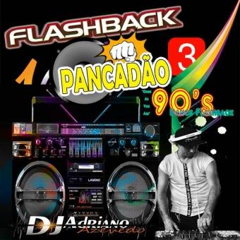 FLASH BACK PANCADAO VOL 3