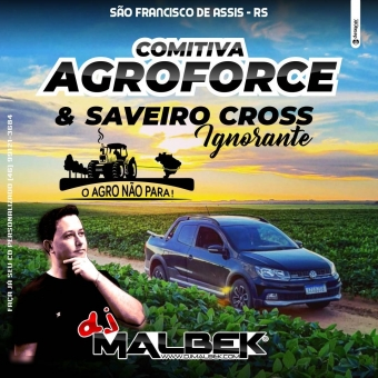 AGROFORCE E SAVEIRO IGNORANTE