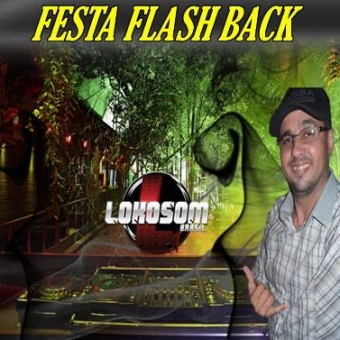 FESTA FLASH BACK LOKOSOM