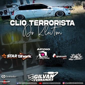 Clio Terrorista Do Kleiton Vol 02 - DJGilvanFernandes