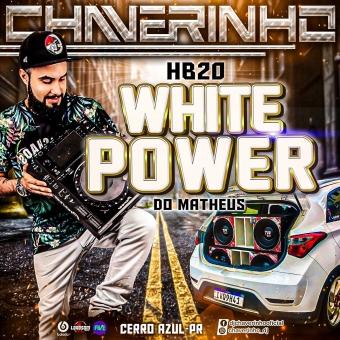 HB20 White Power Do Matheus