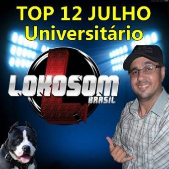 TOP 12 JULHO UNIVERSITÁRIO