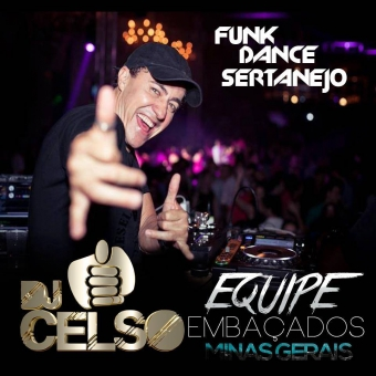EMBAÇADOS DJ Celso Whats app 47-91200675