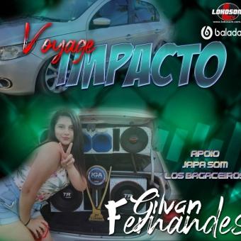 Voyage Impacto - DJGilvan Fernandes
