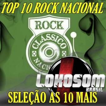 ROCK NACIONAL SELEÇÃO AS 10 MAIS