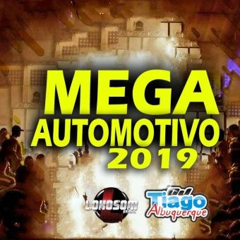 MEGA AUTOMOTIVO 2019 - DJ TIAGO ALBUQUERQUE