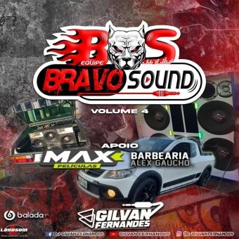 Equipe Bravo Sound Vol 04 - DJGilvan Fernandes