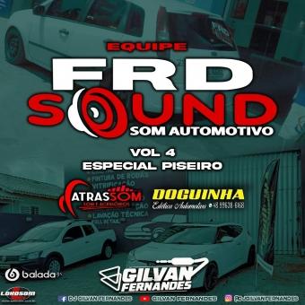 Equipe FRD Sound Vol 4 Piseiro - DJ Gilvan Fernandes