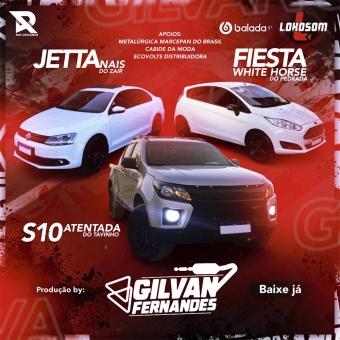 Fiesta White Horse - Jettanais e S10 Atentada - DJ Gilvan Fernandes