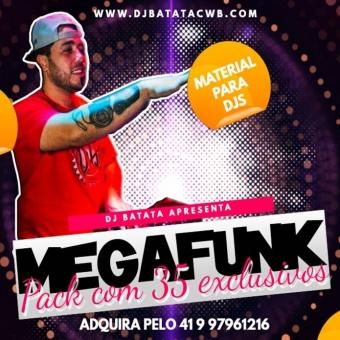 Pack De MegaFunk Para Djs - Dj Batata CWB
