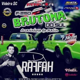 F250 BRUTONA DO SUL DJ RAFFAH