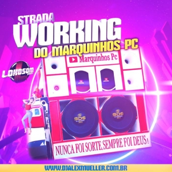 STRADA WORKING - DO MARQUINHOS PC