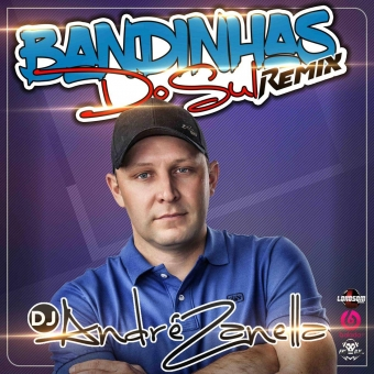 Bandinhas Do Sul Remix Tum Dum 2020