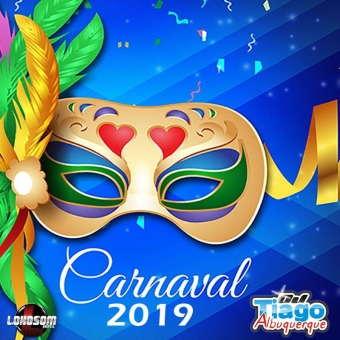 CARNAVAL 2019 - DJ TIAGO ALBUQUERQUE