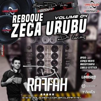 REBOQUE ZECA URUBU DO LUCAS VOLUME 4 - FUNK TUMDUM