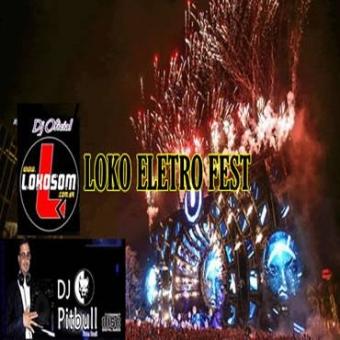 LOKO ELETRO FEST