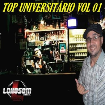 TOP UNIVERSITÁRIO VOL 01 BY DJ PITBULL