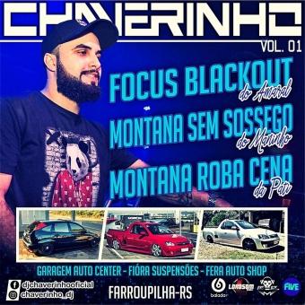 Focus Blackout Do Amaral, Montana Sem Sossego Do Maninho e Montana Roba Cena Da Pati