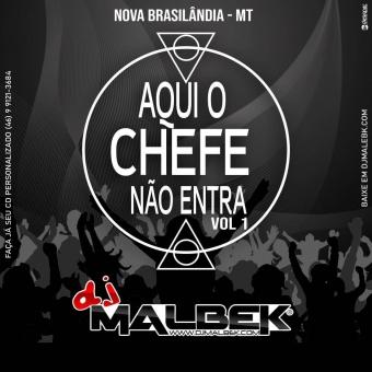 AQUI O CHEFE NAO ENTRA VOL1