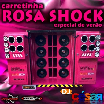 Carretinha Rosa Shock - Especial De Verão