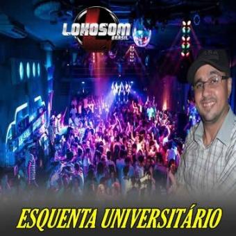 ESQUENTA UNIVERSITÁRIO LOKOSOM