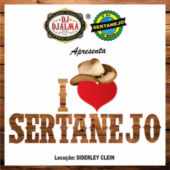 I Love Sertanejo