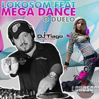 Lokosom Feat Mega Dance O Duelo